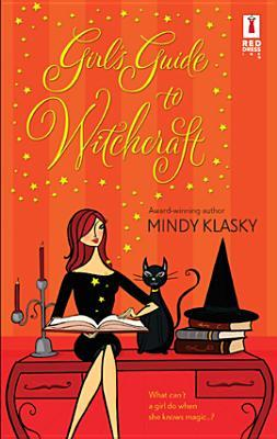 Girl's Guide to Witchcraft (Jane Madison, #1)