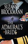 The Admiral's Bride (Tall, Dark and Dangerous, #7)