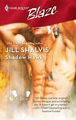 Shadow Hawk (Harlequin Blaze #329)