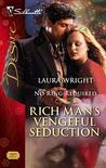Rich Man's Vengeful Seduction