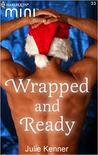 Wrapped and Ready (Harlequin Mini #33)