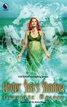 Under Sea's Shadow by Christie Golden