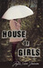 House Of Girls