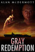 Gray Redemption by Alan McDermott