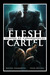 The Flesh Cartel #4: Conseq...