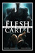 The Flesh Cartel #6: Brothe...