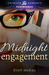 Midnight Engagement by Eliott McKay