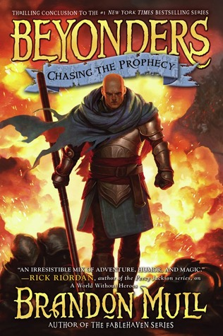 Chasing the Prophecy by Brandon Mull