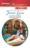 A Reputation For Revenge by Jennie Lucas