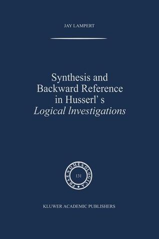 Synthesis and Backward Reference in Husserl's Logical Investigations