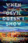 When the Devil Doesn't Show (Gil Montoya Mystery #3)