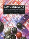 Mechatronics: Electronic Control Systems in Mechanical Engineering