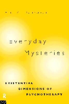 Everyday Mysteries: Existential Dimensions of Psychotherapy