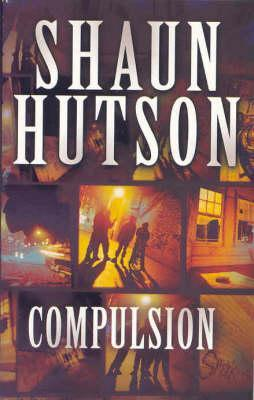 Compulsion by Shaun Hutson