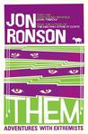 Them Adventures with Extremists by Ronson, Jon  ON Feb-02-2002, Paperback