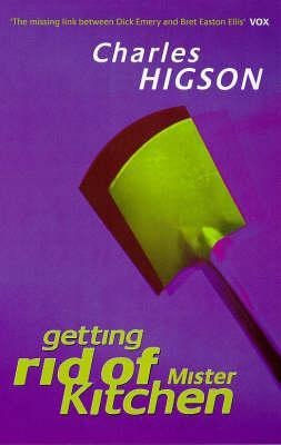 Getting Rid of Mister Kitchen by Charlie Higson