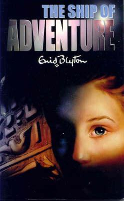 The Ship of Adventure (Adventure, #6)