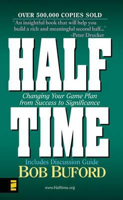 Halftime MM - Man in the Mirror: Changing Your Game Plan from Success to Significance