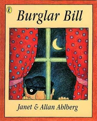 Burglar Bill by Janet Ahlberg