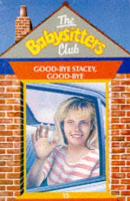 Good-bye Stacey, Good-bye by Ann M. Martin