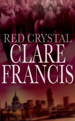 Red Crystal - Clare Francis