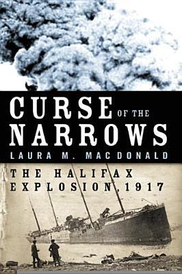 Curse Of The Narrows by Laura M. MacDonald