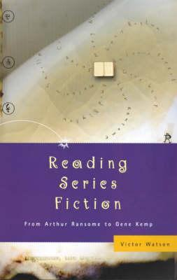 Reading Series Fiction: From Arthur Ransome to Gene Kemp