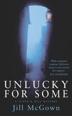 Unlucky for Some (Lloyd and Hill Mystery, #13)