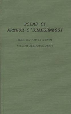 Poems of Arthur O'Shaughnessy