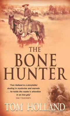The Bonehunter by Tom Holland