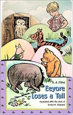 Eeyore Loses a Tail/Graduated Die Cut Board Book by A.A. Milne
