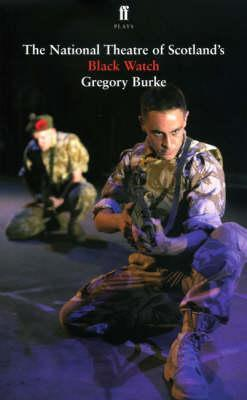 Black Watch by Gregory Burke