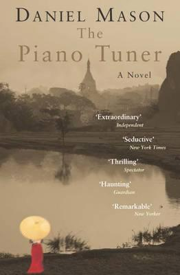 The Piano Tuner by Daniel Mason