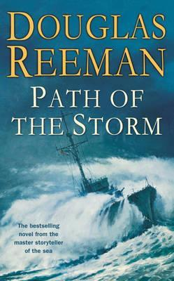 Path Of Storm by Douglas Reeman