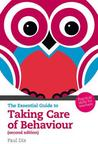 The Essential Guide to Taking Care of Behaviour