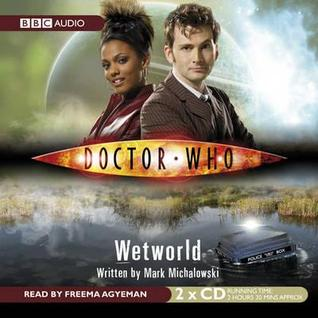 Doctor Who: Wetworld [Abridged]