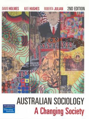 Australian Sociology: A Changing Society