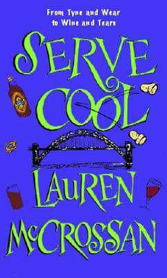 Serve Cool by Lauren McCrossan
