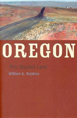 Oregon by William G. Robbins