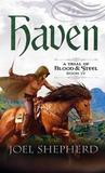 Haven (A Trial of Blood & Steel #4)