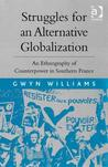 Struggles for an Alternative Globalization: An Ethnography of Counterpower in Southern France