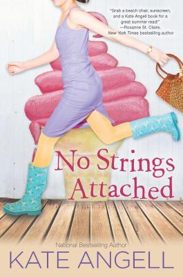 By Kate Angell No Strings Attached