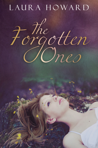 The Forgotten Ones (The Danaan Trilogy, # 1)