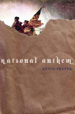 National Anthem by Kevin Prufer