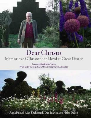 Dear Christo: Memories of Christopher Lloyd at Great Dixter