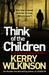 Think of the Children (Jessica Daniel Book 4)