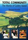 Total Community: The Monks of Caldey Island