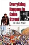 Everything Happens in Cable Street