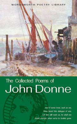 The Works of John Donne (Poetry Library)