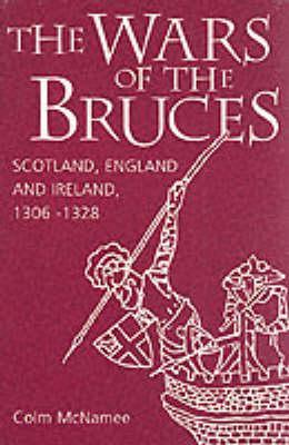 The Wars of the Bruces by Colm McNamee